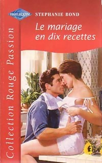 www.bibliopoche.org/thumb/Le_mariage_en_dix_recettes_de_Stephanie_Bond/200/0187059.jpg