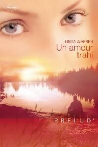 www.bibliopoche.org/thumb/Un_amour_trahi_de_Linda_Warren/200/301723-0.jpg